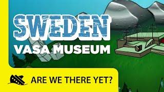 Sweden: Vasa Museum - Travel Kids in Europe
