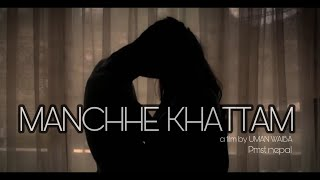 Manchhe Khattam - VTEN (Samir Ghising) Ft. Barsha Rai Manandhar (Official Music Video)