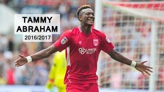 TAMMY ABRAHAM | Bristol City | Goals, Skills, Assists | 2016/2017 (HD)