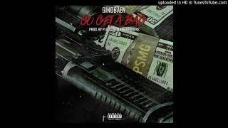 GinoBaby - Go Get A Bag
