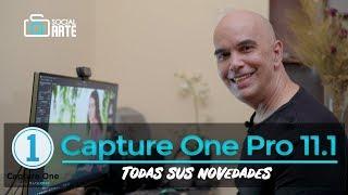 Capture One Pro 11.1 - Conoce todas sus novedades