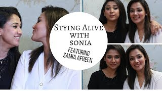 Staying Alive With Sonia featuring Samia Afreen| Episode 02| HOT BPL Host Samia