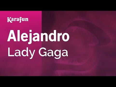 Karaoke Alejandro - Lady Gaga *