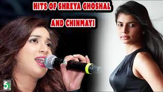 Shreya Ghoshal & Chinmayi  Super Hit Audio Jukebox