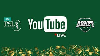 PSL Live: HBL Pakistan Super League Player Draft 2017