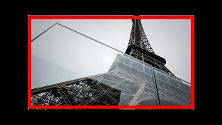 Breaking News | Eiffel Tower installs bulletproof glass walls to protect against terrorist attacks