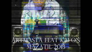 Download ARTMASTA Feat KAFON ► Mazatil ✪ مزاطيل 3Gp Mp4