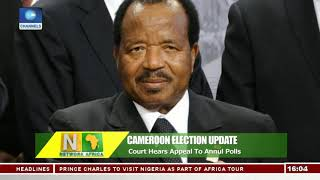 Court Hears Appeal To Annul Cameroon Election   Network Africa  