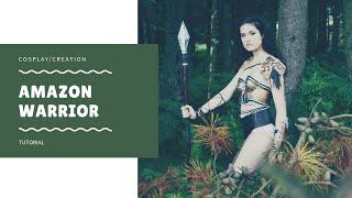 AMAZON WARRIOR COSPLAY TUTORIAL | Flofx
