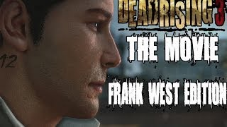 Dead Rising 3 Frank West Edition - All Cutscenes (Game Movie)
