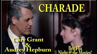 CHARADE 1963 (Full Movie) | Cary Grant, Audrey Hepburn | Brit Flix Night @ the Movies 2