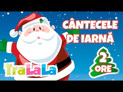 Moș Crăciun cu plete dalbe Cele mai frumoase cântece de iarnă TraLaLa