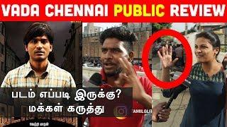 Vada Chennai Review by Public | Dhanush | Vetrimaran | Vada Chennai Movie Review
