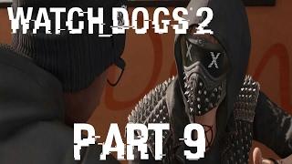 تختيم لعبة Watch Dogs 2 Arabic بالترجمة العربية الحلقة #9   Watch Dogs 2 Gameplay Walkthrough Part 9