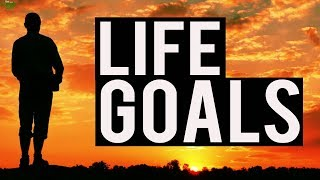 Easy Steps On How To Achieve Your Life Goals