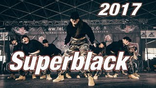 Superblack - Hip Hop Dance  Championship - The Flow 2017.