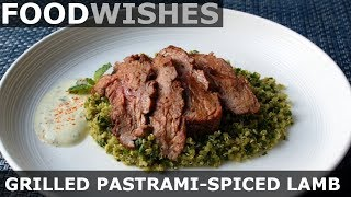Grilled Pastrami-Spiced Lamb - Food Wishes