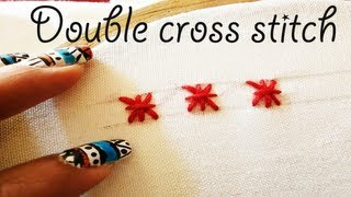 Double cross stitch: Hand Embroidery