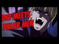 Download Video Download Dio Interactions with the Pillar men Jojo's Bizarre Adventure 3GP MP4 FLV