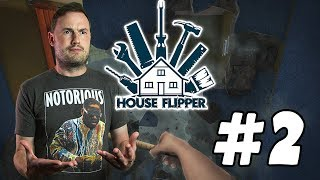 Sips Plays House Flipper (16/11/17) - #2 - You've Got Mail