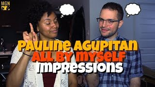 Pauline Agupitan - All By My Self | IMPRESSION