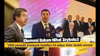 Ekonomi Bakanı Nihat Zeybekci: Eximbank hedefleri - Denizli Haberleri - HABERDENİZLİ.COM