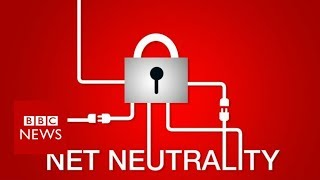 What is net neutrality and how could it affect you? - BBC News