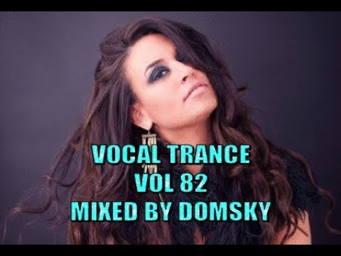 Download Lagu UPLIFTING TRANCE  vocal trance vol 82   mixed by domsky MP3
