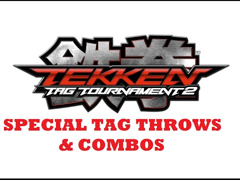 Tekken Tag Tournament 2 Special Tag Throws & Combos