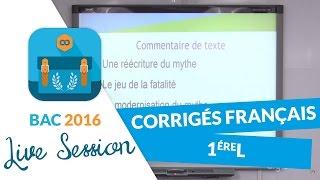 Bac 2016 : Corrigés de Français - Premières L