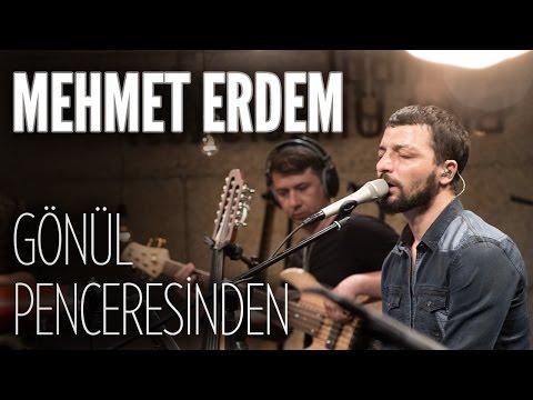 Mehmet Erdem Gönül Penceresinden JoyTurk Akustik