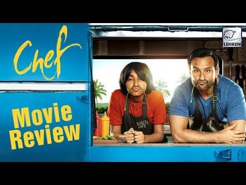 Xxx Mp4 CHEF Movie Review Saif Ali Khan Raja Krishna Menon LehrenTV 3gp Sex