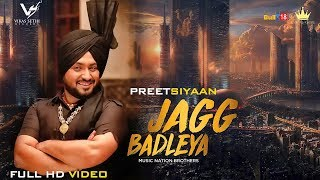 Jagg+Badleya+%7C+Preet+Siyaan+%7C+Latest+Full+Video+2018+%7C+VS+Records