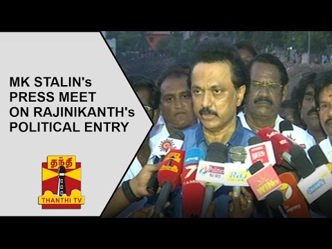 DMK Working President MK Stalin s Press Meet on Rajinikanth s Political Entry Thanthi TV