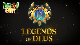 Legends of Deus - Dragon City (teaser trailer) #DragonCityStory