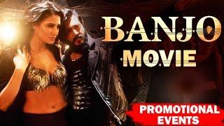 BANJO Full Movie (2016) Promotional Events | Riteish Deshmukh, Nargis Fakhri