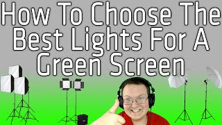 How To Choose The Best Lights For Lighting A Green Screen (Best Green Screen Lights!!)
