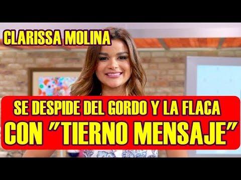 Xxx Mp4 CLARISSA MOLINA Se VA Del GORDO Y La FLACA Y SE DESPIDE Con TIERNO MENSAJE 3gp Sex