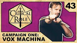 Return to Vasselheim | Critical Role RPG Show Episode 43