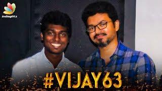 THALAPATHY 63 - Atlee & Vijay To Join Hands Again ? | Hot Tamil Cinema News