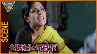 Gangs of Wasseypur -1 Hindi Movie || Richa Chadda Angry On Manoj Bajpayee || Eagle Hindi Movies