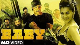 Baby Full Movie Review   Akshay Kumar, Taapsee Pannu,Rana, Anupam Kher, Danny Denzongpa   2015