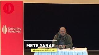Akademi Genç - Mete Yarar - Dünya Siyasetinde Türkiye