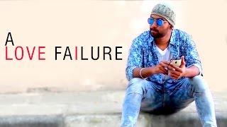A Love Failure  || Latest telugu Short Film || Directed by DT Pavan