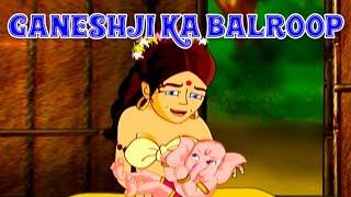 Ganeshji Ka Balroop  - Bal Ganesh (Hindi)