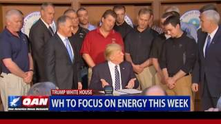 White House to Focus on Energy This Week