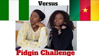 Nigerian Pidgin VS Cameroonian Pidgin Challenge