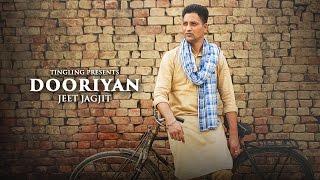 Dooriyan - Jeet Jagjit || Latest Punjabi Song 2016 || Ting Ling || HD Full Video