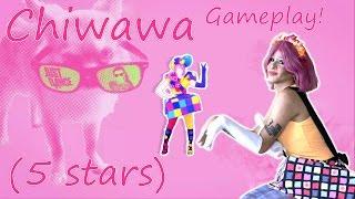 Just Dance 2016 | Chiwawa | 5 Stars Gameplay!