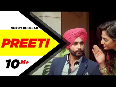 Preeti (Full Song) | Surjit Bhullar | Latest Punjabi Song 2016 | Speed Records